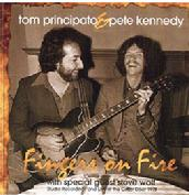 Fingers on Fire, Pete Kennedy and Tom Principato