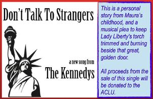 """Don't Talk To Strangers"" MP3 By The Kennedys"